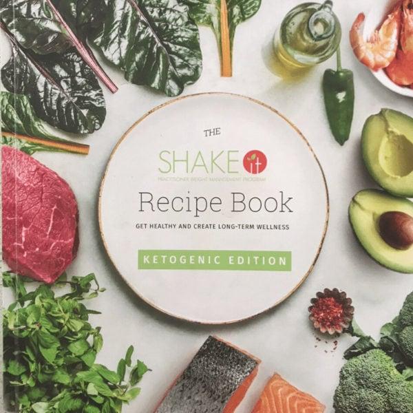 Shake It Recipe Book Ketogenic Edition